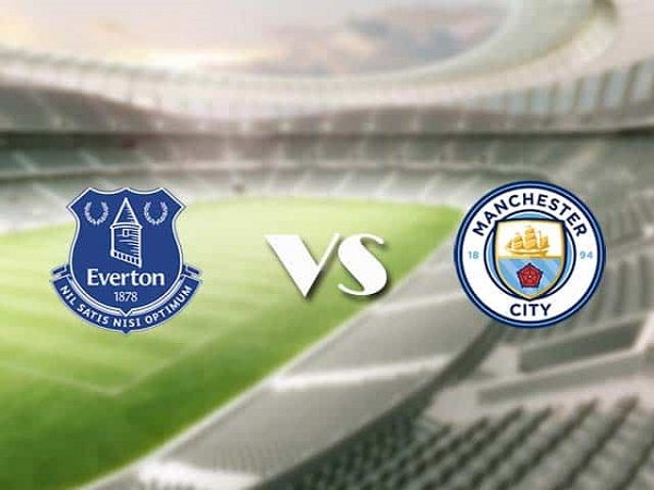 Soi kèo Everton vs Man City – 03h00 29/12, Ngoại Hạng Anh