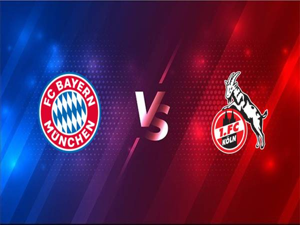 Soi kèo Bayern Munich vs FC Koln, 21h30 ngày 27/2