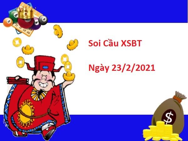 Soi cầu XSBT 23/2/2021