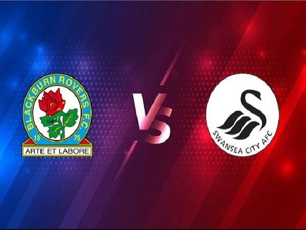 Soi kèo Blackburn vs Swansea – 01h00 10/03, Hạng Nhất Anh